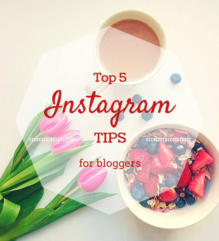 Five Instagram Tips for Bloggers
