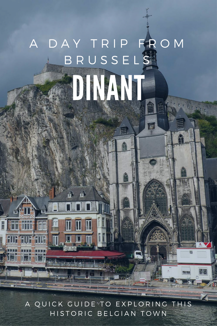 Dinant is the perfect day trip from Brussels